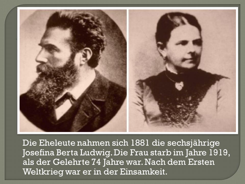 Die Eheleute nahmen sich 1881 die sechsjährige Josefina Berta Ludwig. Die Frau starb im Jahre 1919, als der Gelehrte 74 Jahre war. Nach dem Ersten Wel