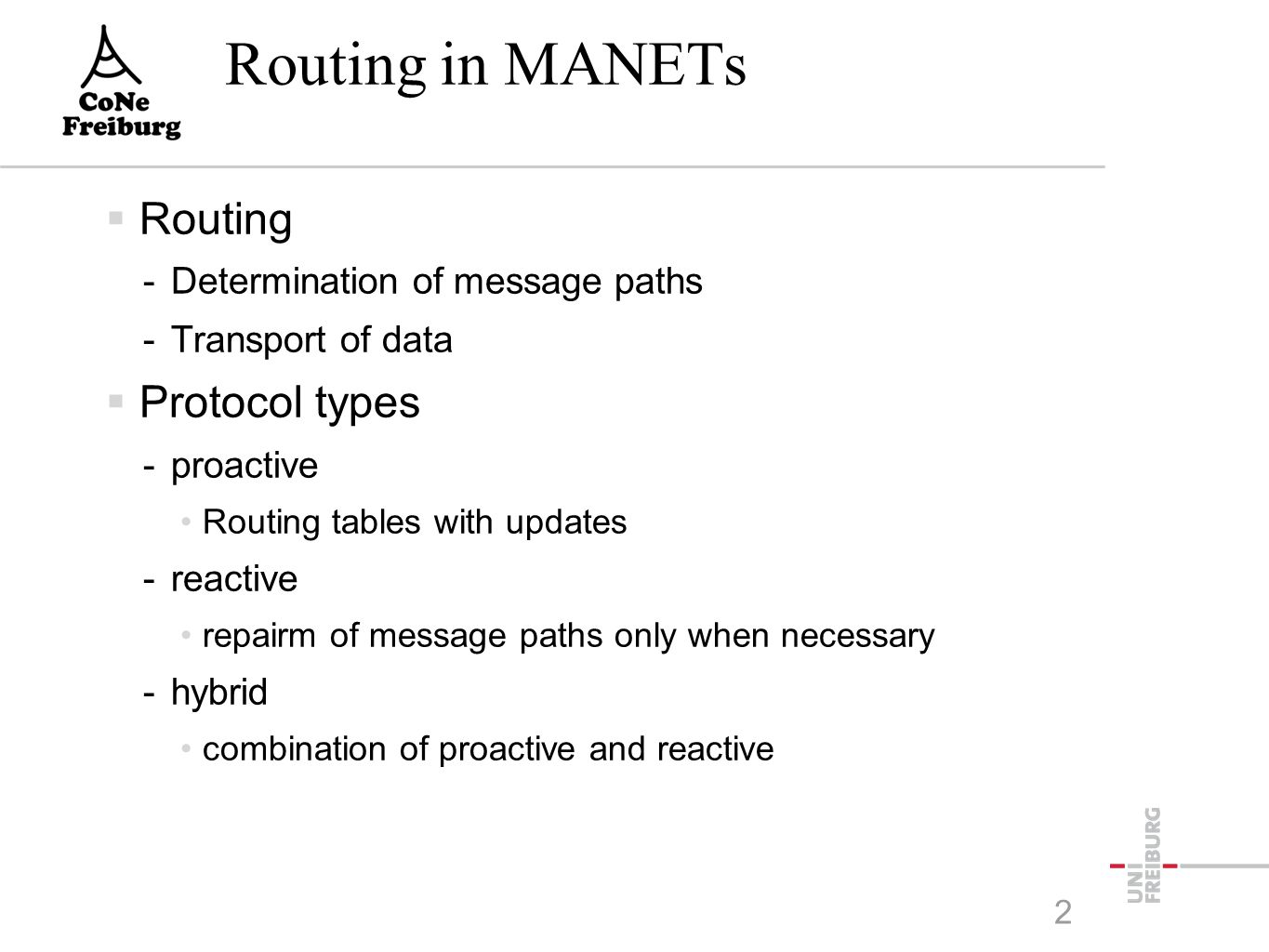 DSR Optimization Route Caching  Each node stores information from all available -Header of data packets -Route Request -Route-Reply -partial paths  From this information, a route reply is generated 23