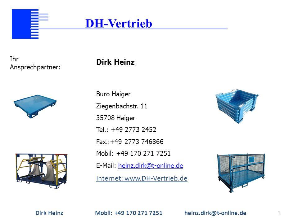 1 Dirk Heinz Büro Haiger Ziegenbachstr. 11 35708 Haiger Tel.: +49 2773 2452 Fax.:+49 2773 746866 Mobil: +49 170 271 7251 E-Mail: heinz.dirk@t-online.d