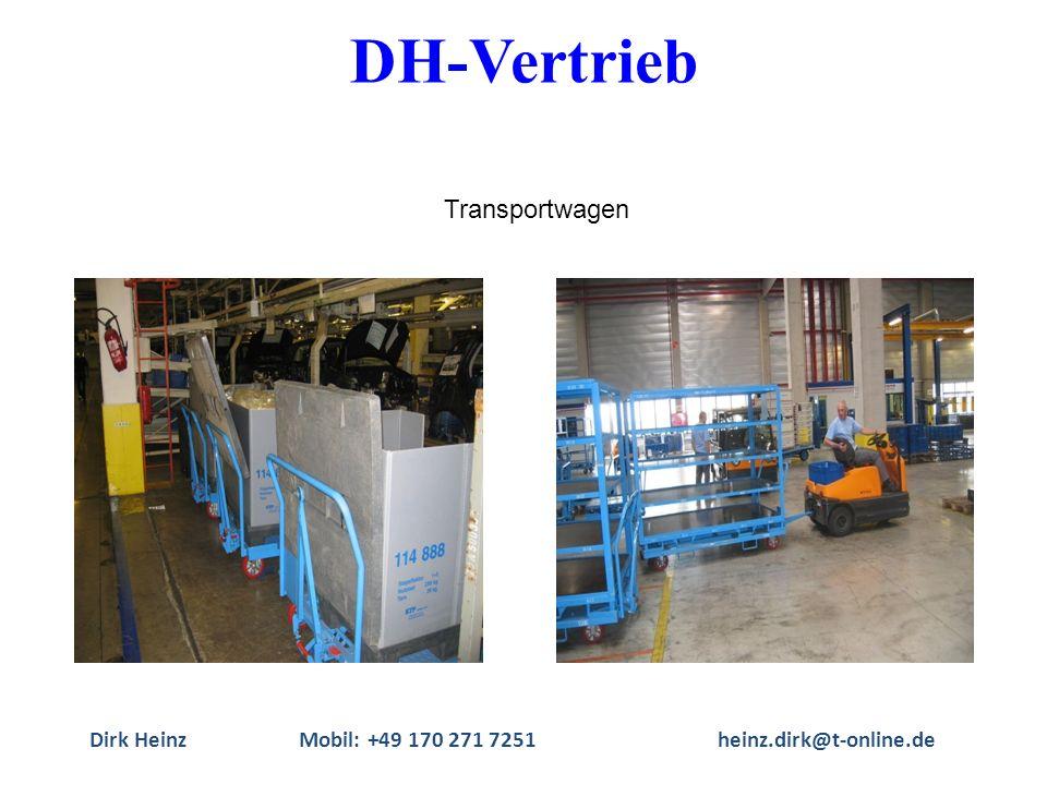 Dirk HeinzMobil: +49 170 271 7251heinz.dirk@t-online.de Transportwagen DH-Vertrieb