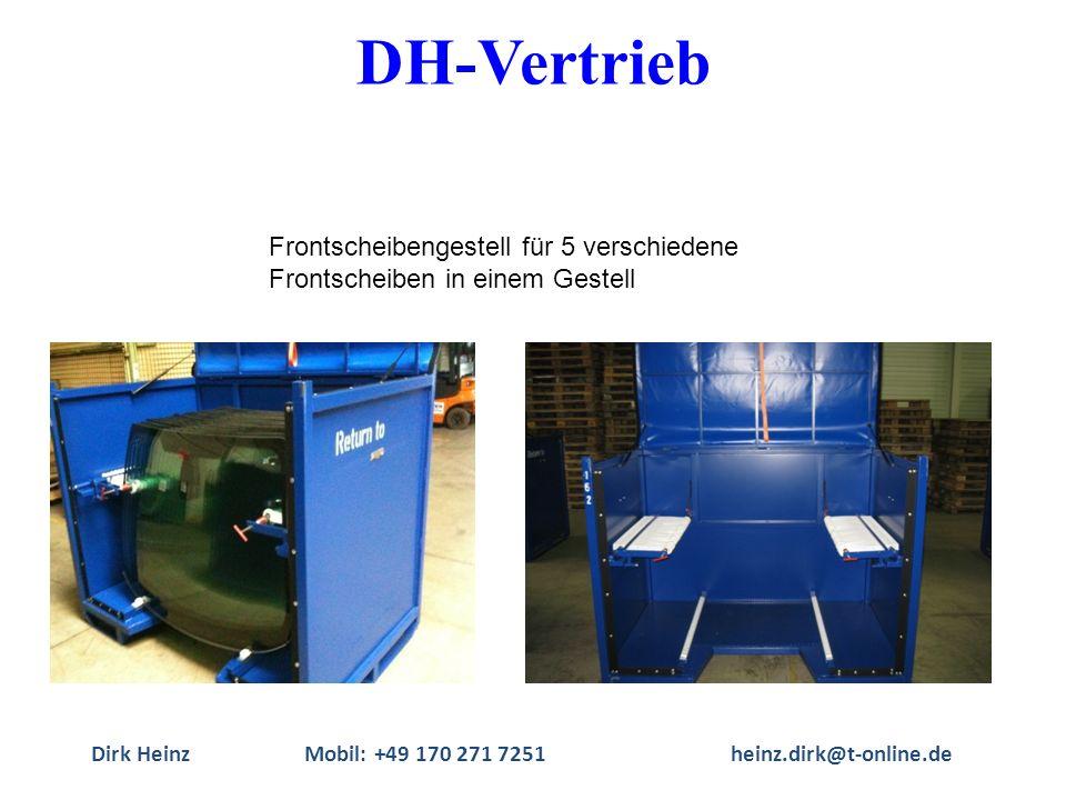 Dirk HeinzMobil: +49 170 271 7251heinz.dirk@t-online.de Frontscheibengestell für 5 verschiedene Frontscheiben in einem Gestell DH-Vertrieb