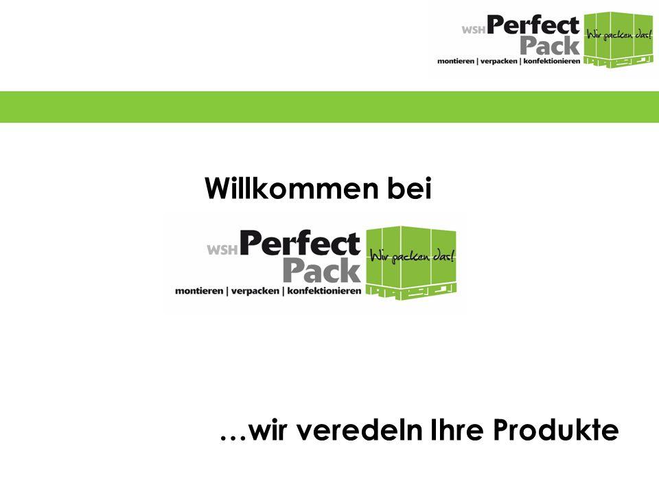 Willkommen bei …wir veredeln Ihre Produkte …