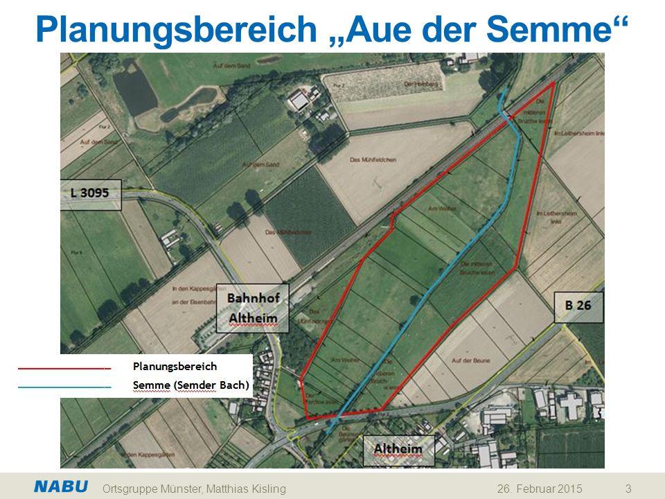 """26. Februar 2015Ortsgruppe Münster, Matthias Kisling3 Planungsbereich """"Aue der Semme"""""""