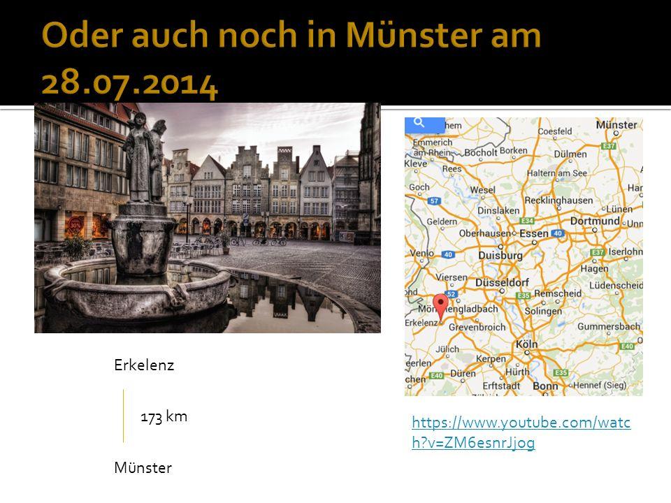 https://www.youtube.com/watc h v=ZM6esnrJjog Erkelenz Münster 173 km