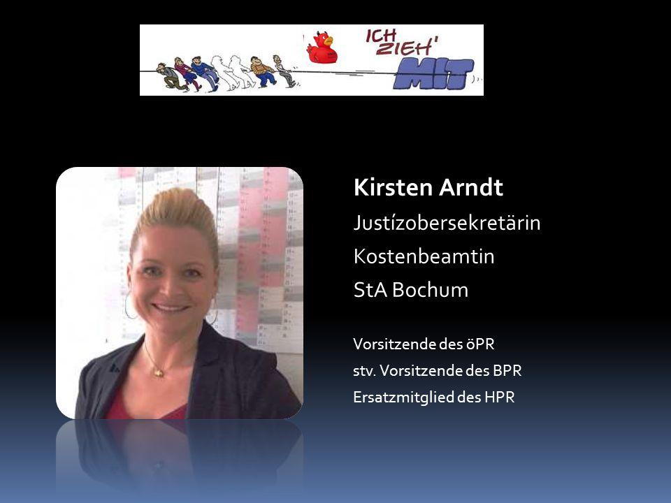 Kirsten Arndt Justízobersekretärin Kostenbeamtin StA Bochum Vorsitzende des öPR stv.