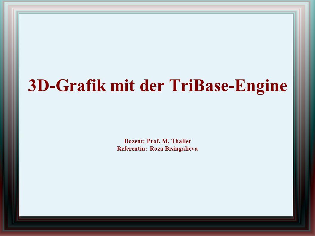 Direct3D mit der TriBase-Engine Die Einführung einer Klasse für 3D-Grafik in der TriBase-Engine – Erleichterung der Arbeit mit Direct3D: ● Automatische Initialisierung von Direct3D ● Statusänderungen minimieren ● Texturverwaltung ● Vertex- und Index-Buffer einfacher erstellen ● D3DX-Effekte leichter verwalten