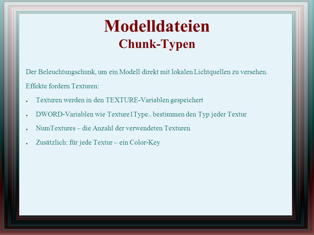 Modelldateien Chunk-Typen Der Beleuchtungschunk, um ein Modell direkt mit lokalen Lichtquellen zu versehen.