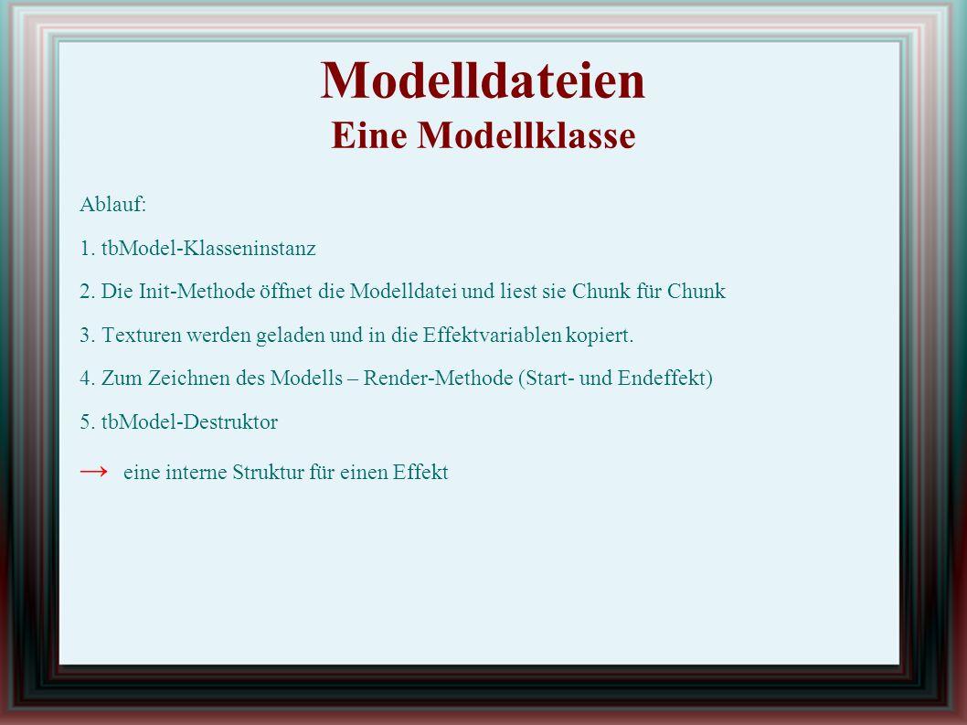 Modelldateien Eine Modellklasse Ablauf: 1. tbModel-Klasseninstanz 2.