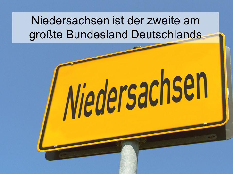 Niedersachsen ist der zweite am großte Bundesland Deutschlands