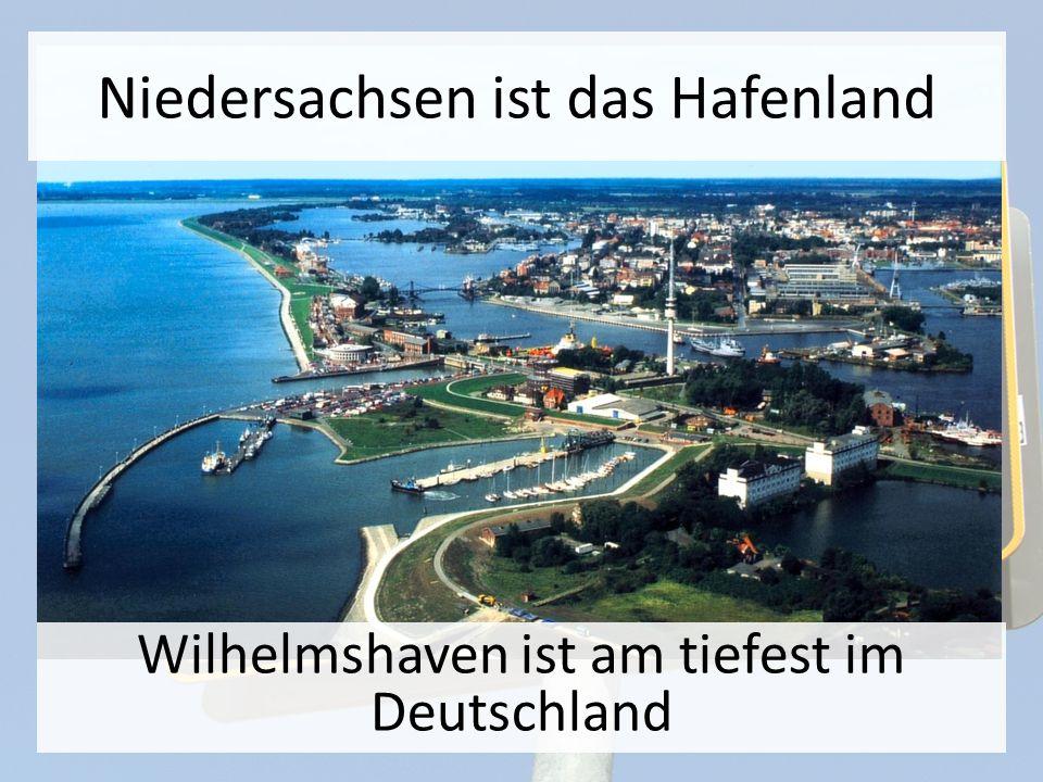 Niedersachsen ist ein Wissenschaftzentrum Deutschlands Viele Wissenschaftleren haben hier geboren und geliebt wie
