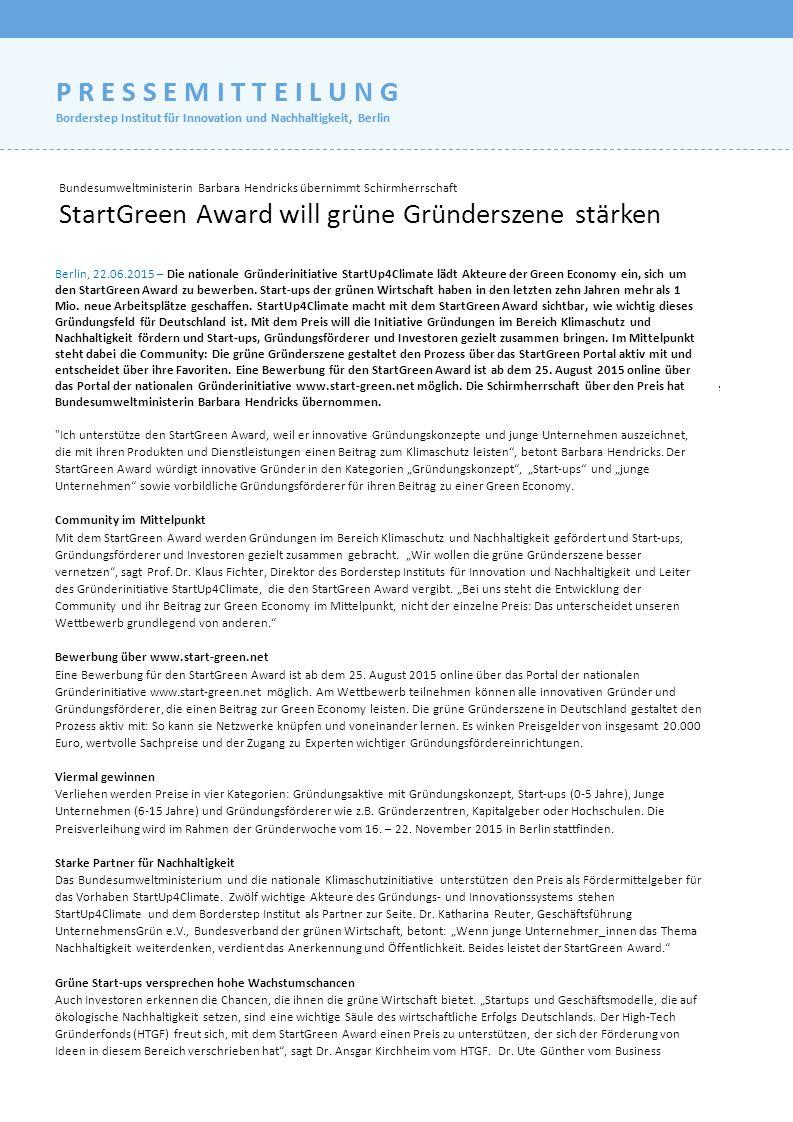 Bundesumweltministerin Barbara Hendricks übernimmt Schirmherrschaft StartGreen Award will grüne Gründerszene stärken Berlin, 18.