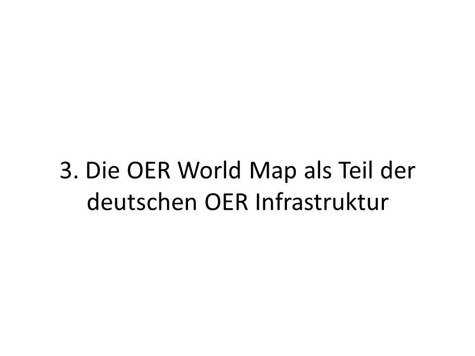3. Die OER World Map als Teil der deutschen OER Infrastruktur