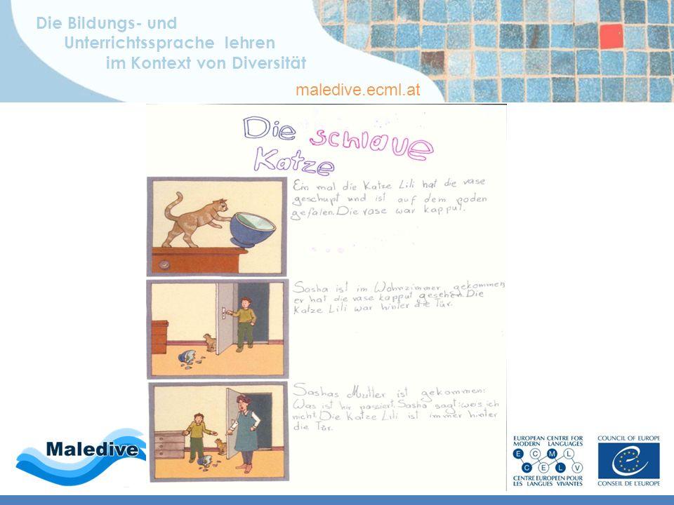 Die Bildungs- und Unterrichtssprache lehren im Kontext von Diversität maledive.ecml.at Wenn sie schreibt … … auf Deutsch … Bildgeschichte: schriftlich, deutsch