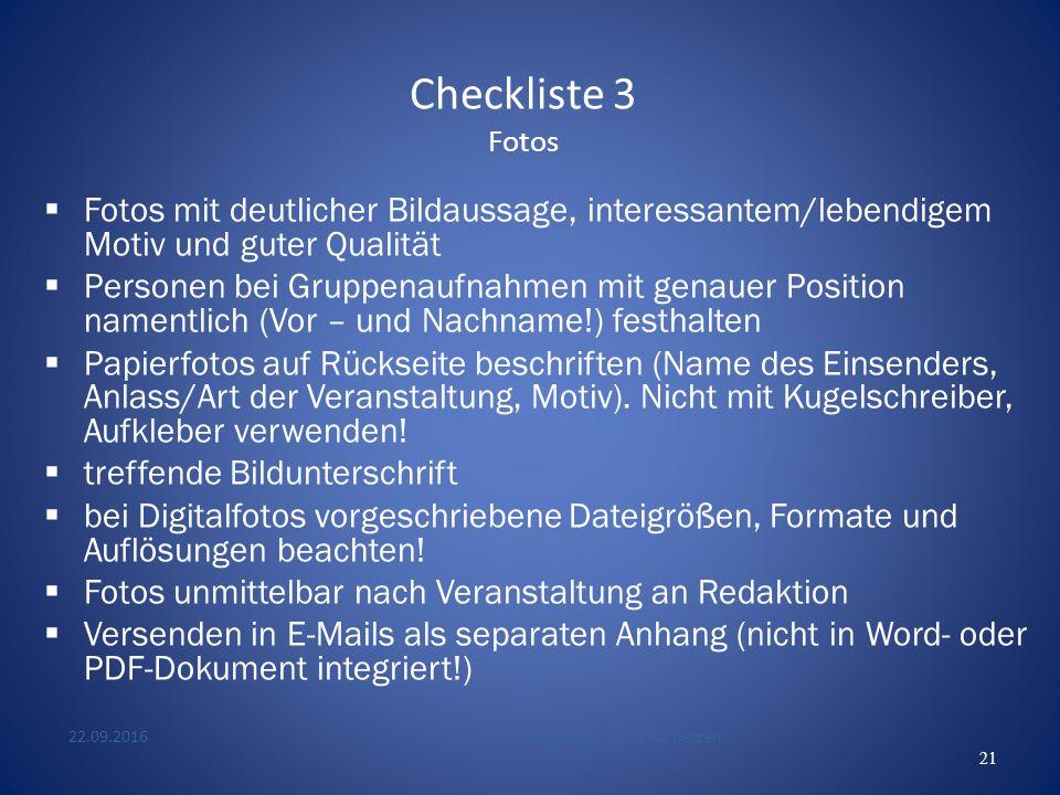 Checkliste 2 Aufbau und Inhalt einer Pressemitteilung  Besonderheiten/Anziehungspunkte (wenn vorhanden) für die Bevölkerung ankündigen bzw.