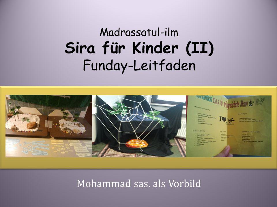 Madrassatul-ilm Sira für Kinder (II) Funday-Leitfaden Mohammad sas. als Vorbild