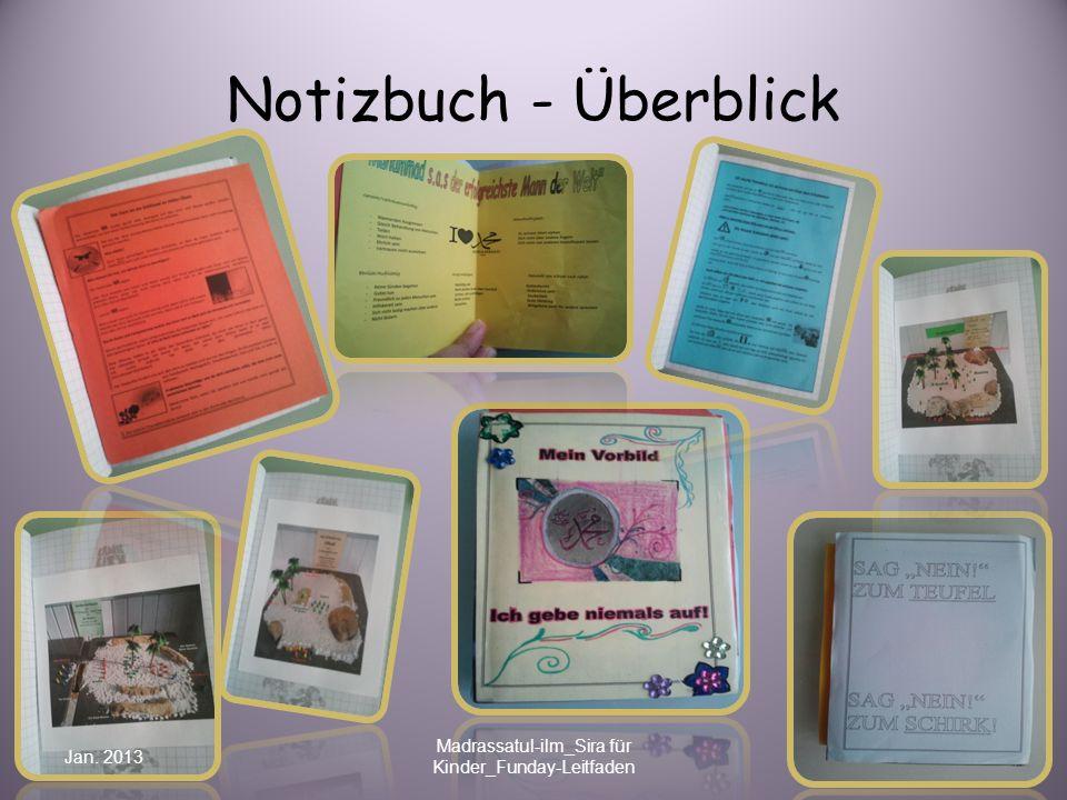 Notizbuch - Überblick Jan. 2013 Madrassatul-ilm_Sira für Kinder_Funday-Leitfaden