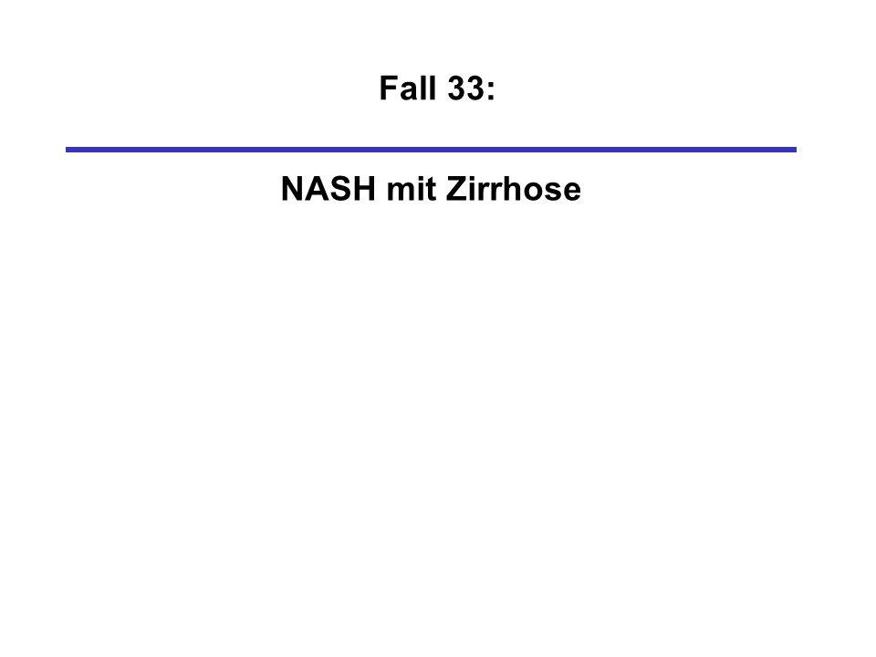 Fall 33: NASH mit Zirrhose