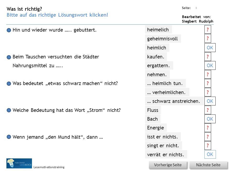 Übungsart: Seite: Bearbeitet von: Siegbert Rudolph Lesemotivationstraining 5 Welches Wort passt nicht in den Satz oder ist falsch.