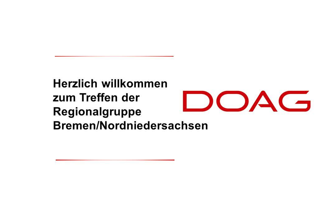  DOAG e.V., 25.Oktober 20041 Herzlich willkommen zum Treffen der Regionalgruppe Bremen/Nordniedersachsen