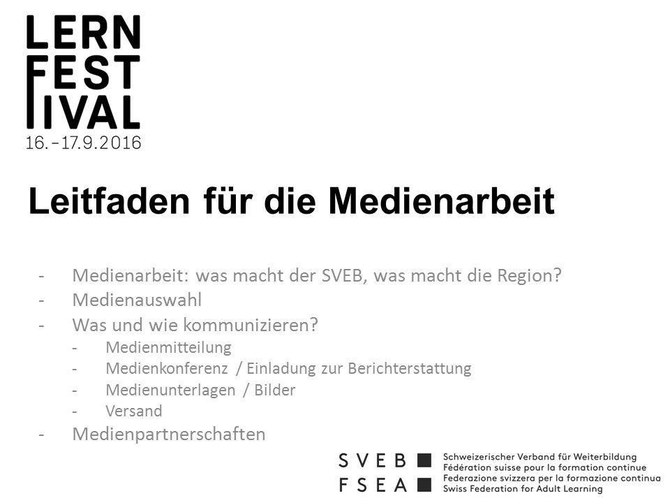 Leitfaden für die Medienarbeit -Medienarbeit: was macht der SVEB, was macht die Region.