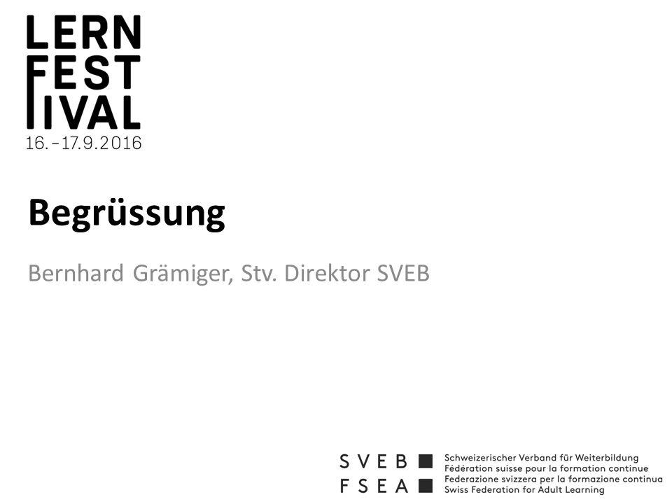 Begrüssung Bernhard Grämiger, Stv. Direktor SVEB