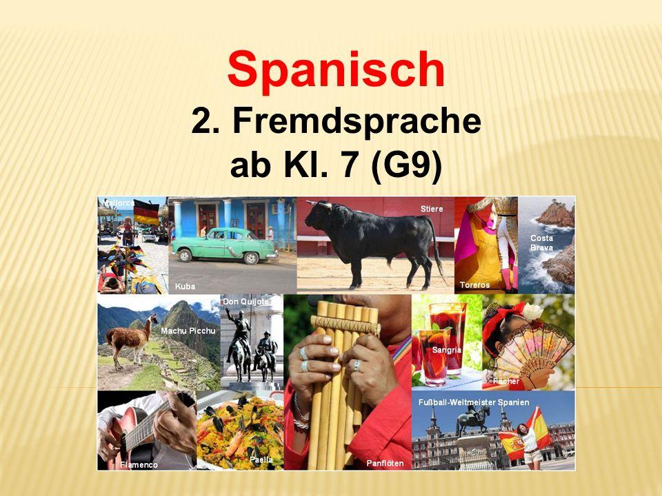 Spanisch 2. Fremdsprache ab Kl. 7 (G9)