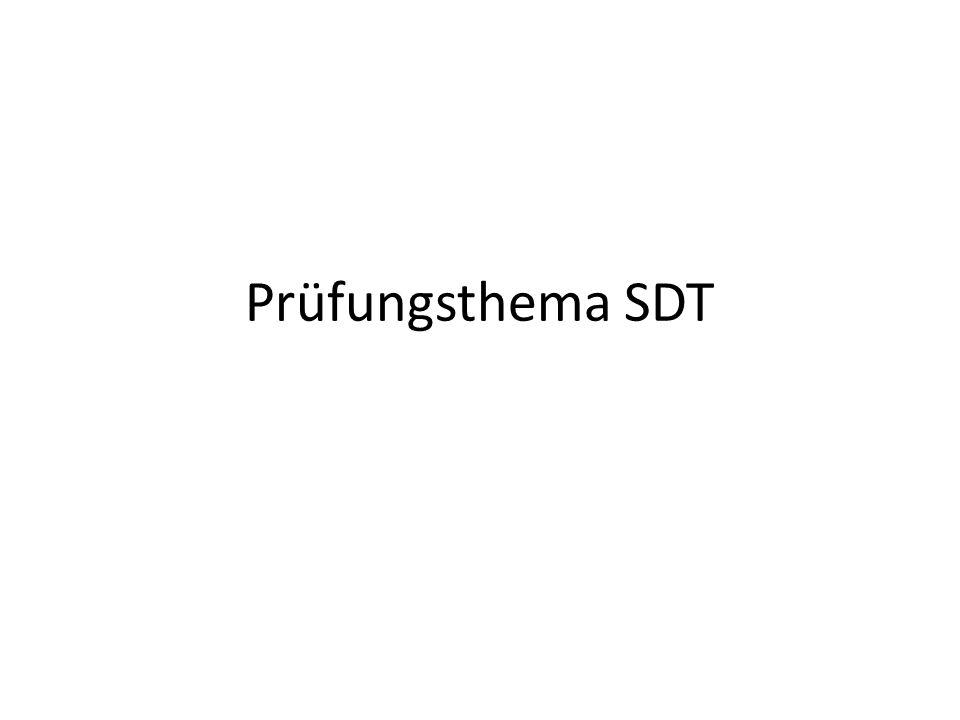 Prüfungsthema SDT