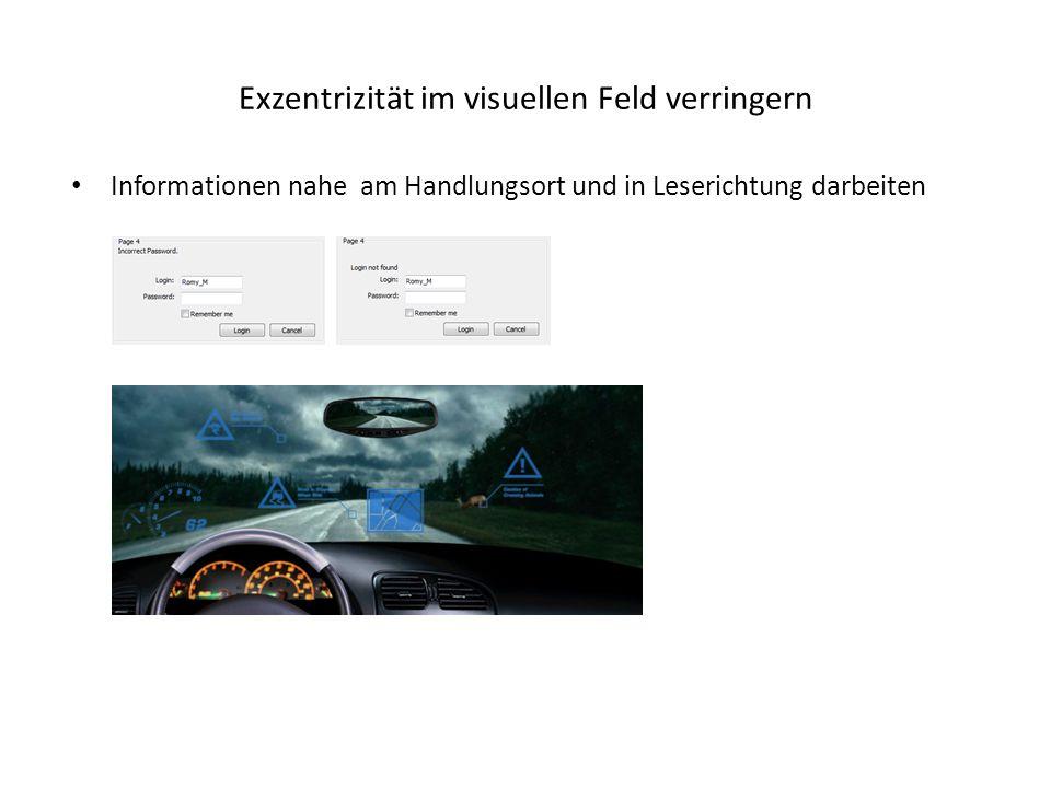 Exzentrizität im visuellen Feld verringern Informationen nahe am Handlungsort und in Leserichtung darbeiten