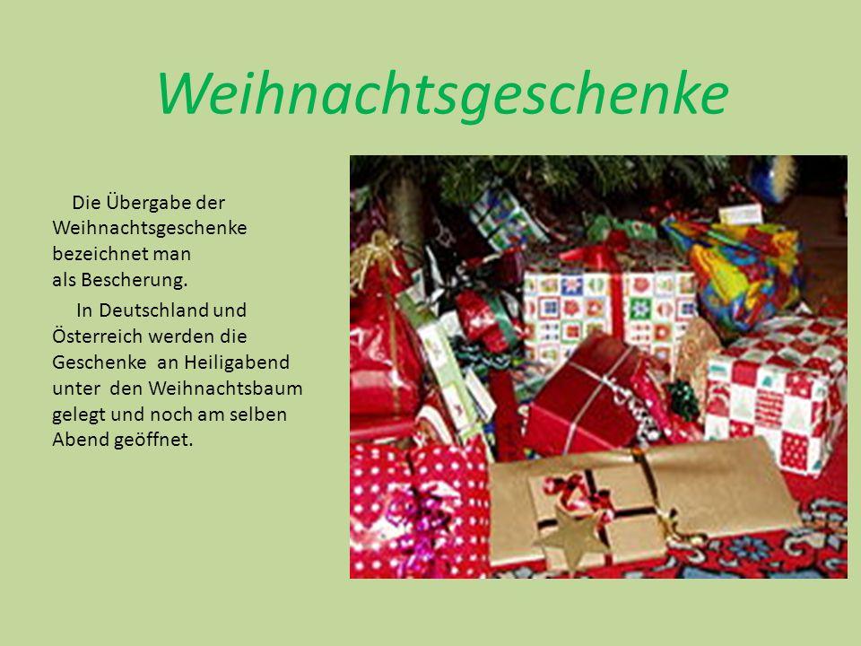 Weihnachtsgeschenke Die Übergabe der Weihnachtsgeschenke bezeichnet man als Bescherung.