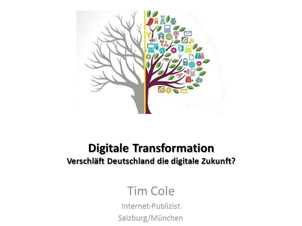 Digitale Transformation Verschläft Deutschland die digitale Zukunft.