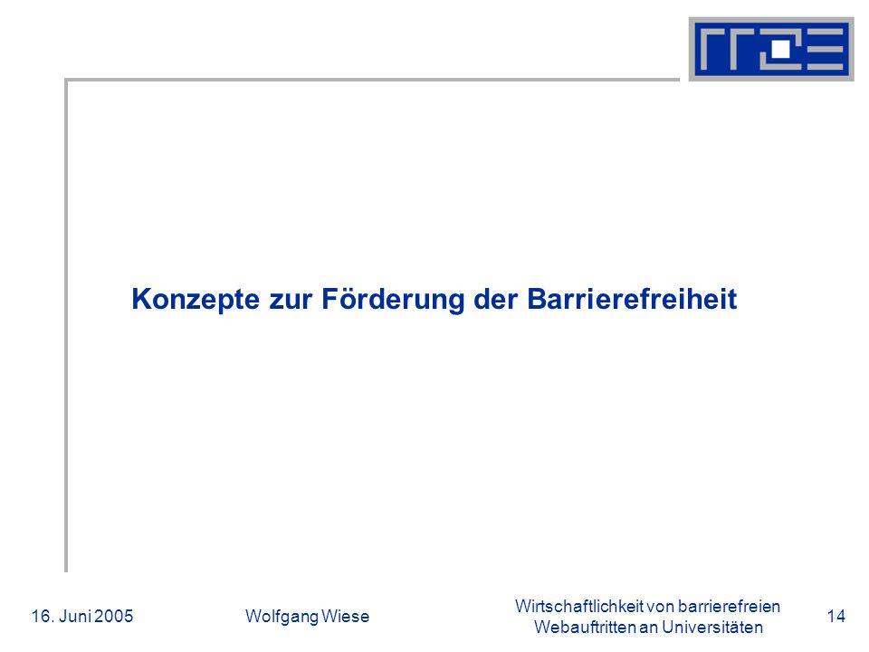 Wirtschaftlichkeit von barrierefreien Webauftritten an Universitäten 16.