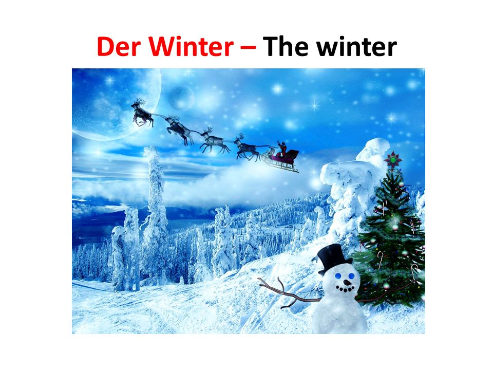 Der Winter – The winter