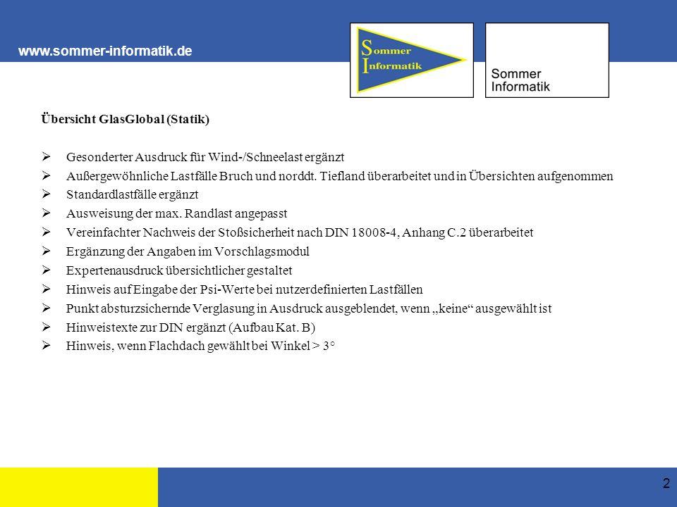 www.sommer-informatik.de Teilsicherheitsbeiwerte je Lastfall durch Nutzer änderbar (unter Vorgaben) 33