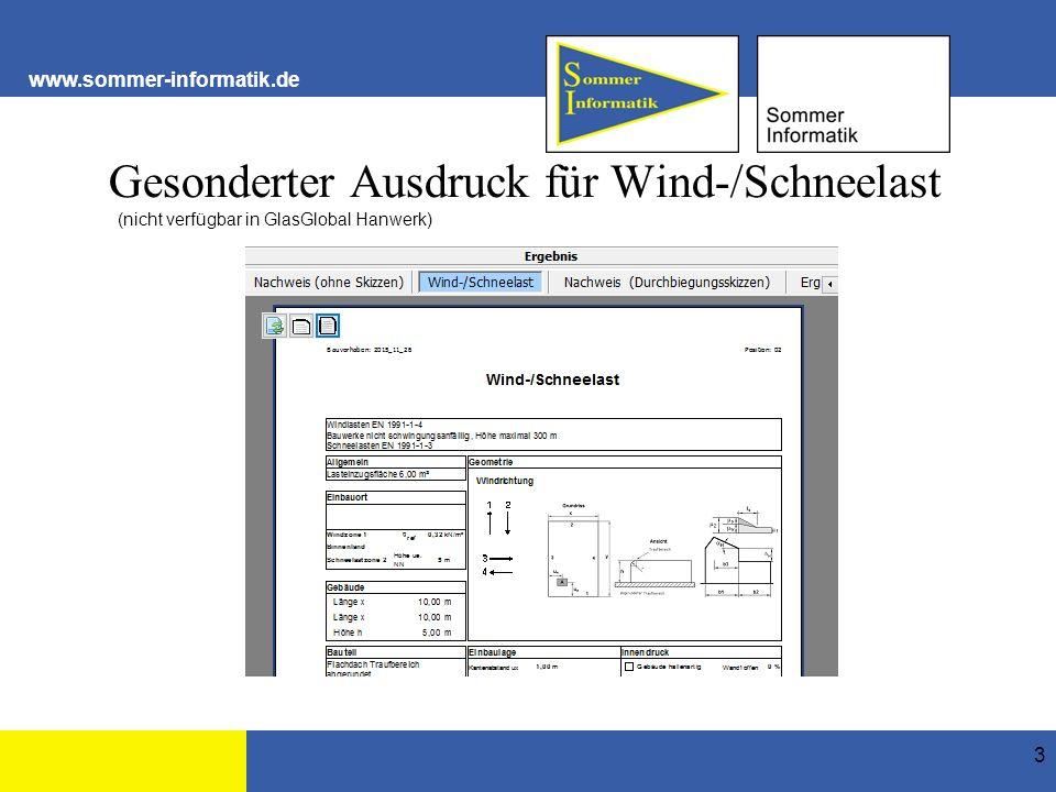 www.sommer-informatik.de Gesonderter Ausdruck für Wind-/Schneelast 3 (nicht verfügbar in GlasGlobal Hanwerk)