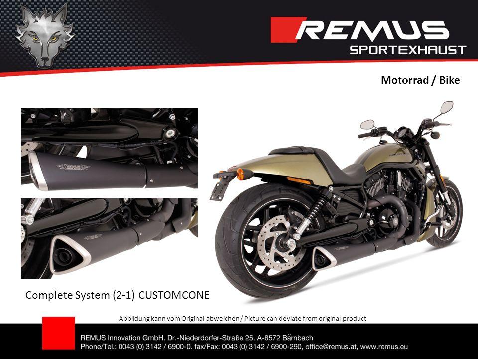 Motorrad / Bike Abbildung kann vom Original abweichen / Picture can deviate from original product Complete System (2-1) CUSTOMCONE