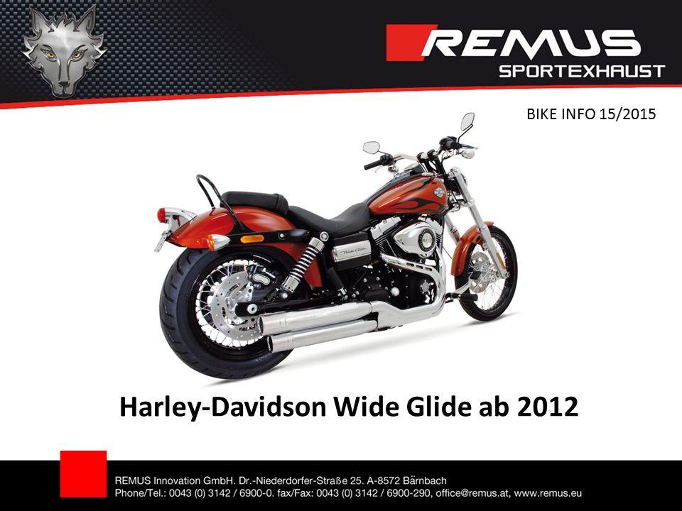 Harley-Davidson Wide Glide ab 2012 BIKE INFO 15/2015