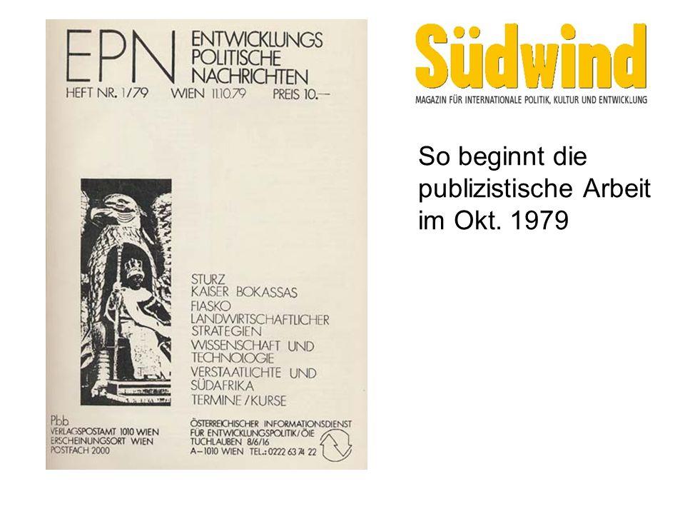 So beginnt die publizistische Arbeit im Okt. 1979