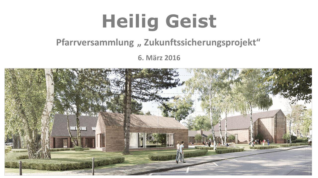 """Heilig Geist Pfarrversammlung """" Zukunftssicherungsprojekt 6. März 2016"""