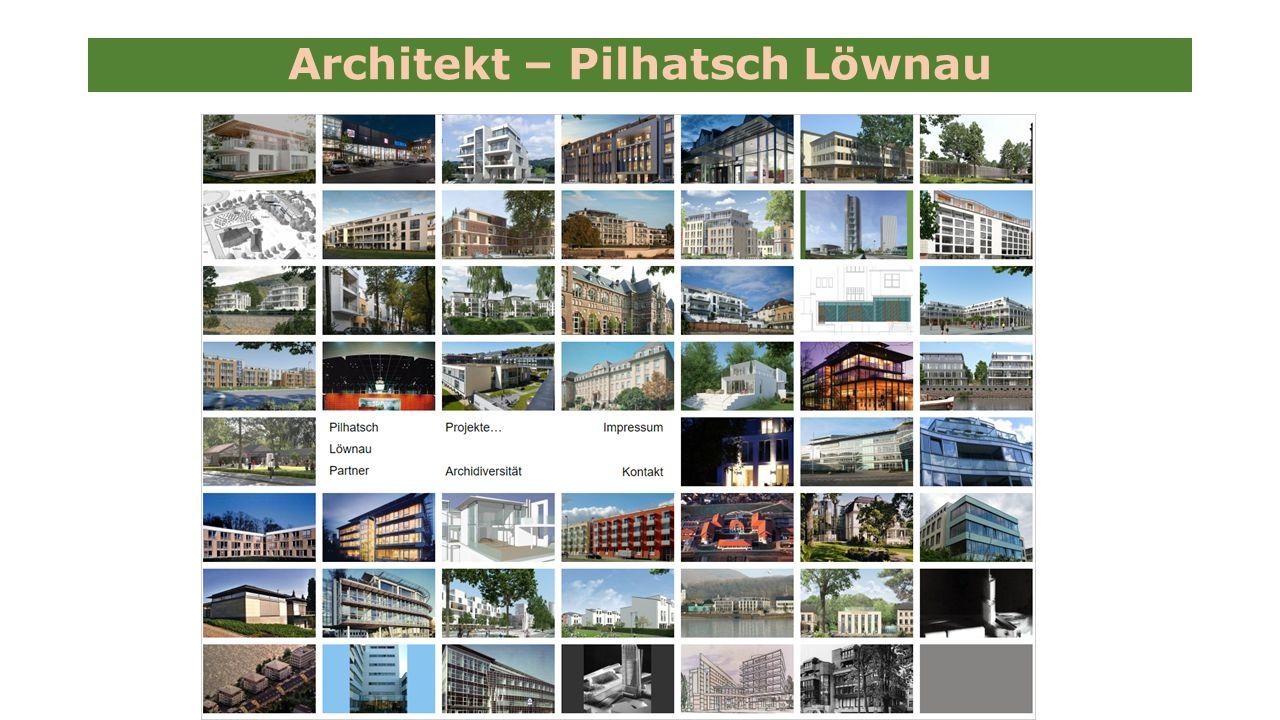 Architekt – Pilhatsch Löwnau