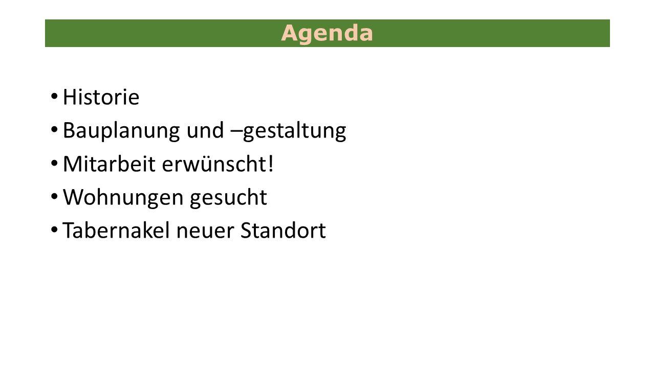 Historie Bauplanung und –gestaltung Mitarbeit erwünscht.