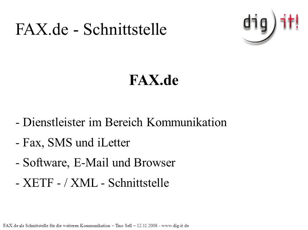 FAX.de - Schnittstelle FAX.de - Dienstleister im Bereich Kommunikation - Fax, SMS und iLetter - Software, E-Mail und Browser - XETF - / XML - Schnitts