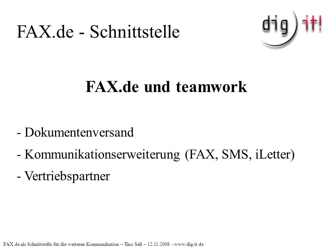 FAX.de - Schnittstelle FAX.de und teamwork - Dokumentenversand - Kommunikationserweiterung (FAX, SMS, iLetter) - Vertriebspartner FAX.de als Schnittst