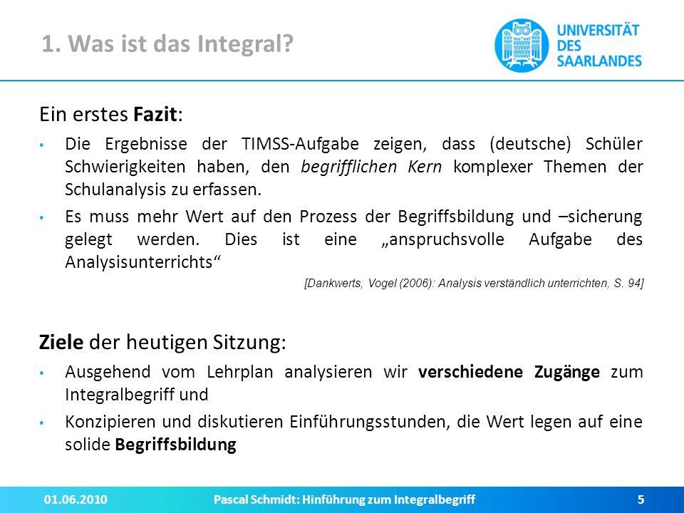 2.Thematische Einheit: Das Integral Auszug aus dem Stoffverteilungsplan (GOS E-Kurs, Saarland) 1.