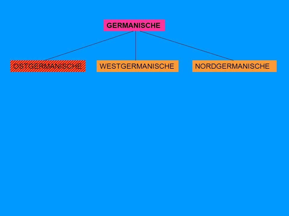OSTGERMANISCHENORDGERMANISCHEWESTGERMANISCHE