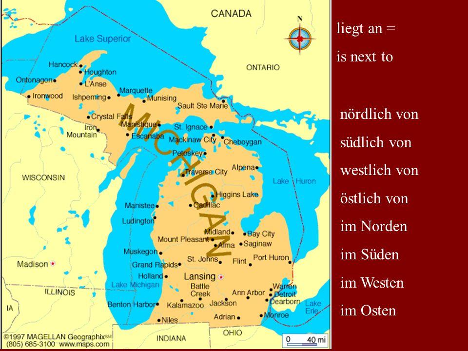 liegt an = is next to nördlich von südlich von westlich von östlich von im Norden im Süden im Westen im Osten