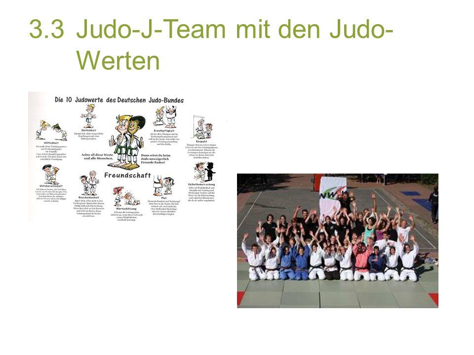 3.3Judo-J-Team mit den Judo- Werten