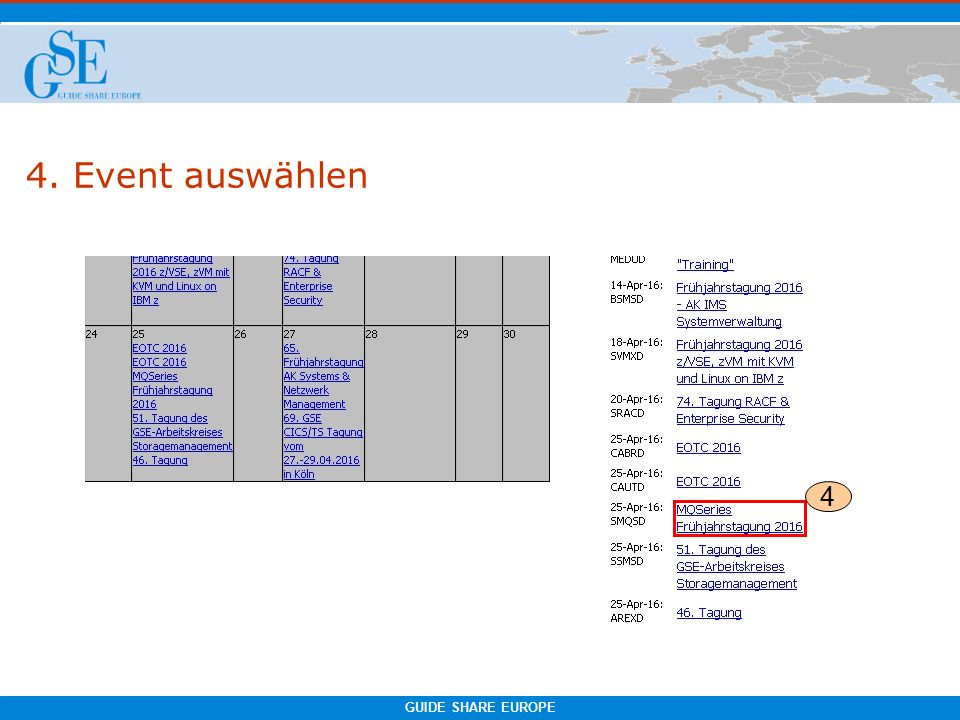 GUIDE SHARE EUROPE 4. Event auswählen 4