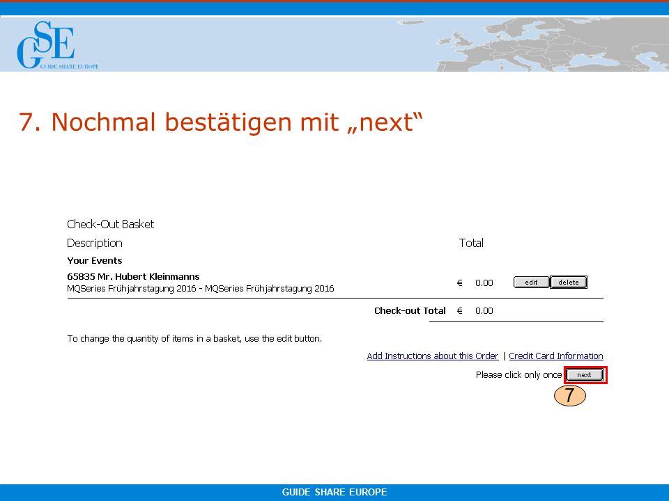 """GUIDE SHARE EUROPE 7. Nochmal bestätigen mit """"next 7"""