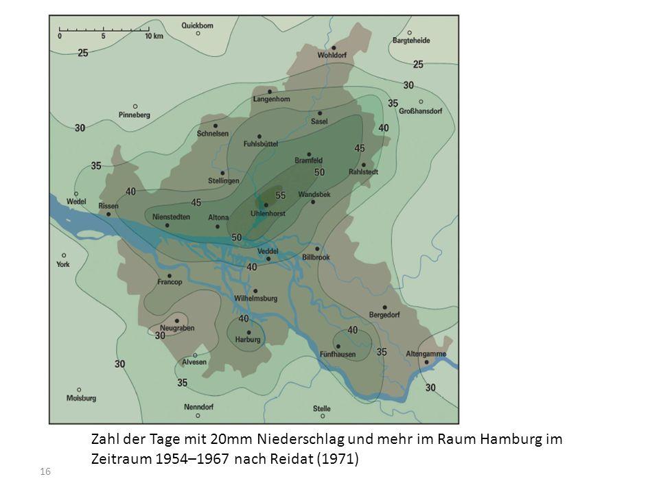 16 Zahl der Tage mit 20mm Niederschlag und mehr im Raum Hamburg im Zeitraum 1954–1967 nach Reidat (1971)