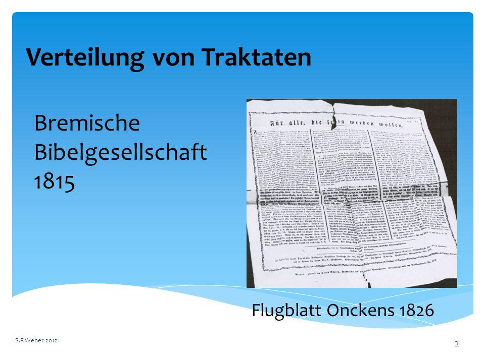 Fremde Emissaire verteilen Gottes Wort S.F.Weber 2012 3 Hamburger Traktatverein 1836